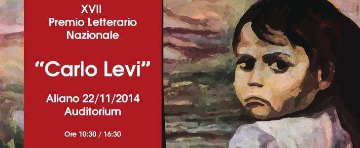 XVII Ed. Premio Letterario Nazionale Carlo Levi